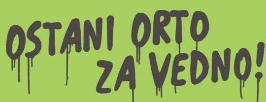 ostani-orto-za-vedno-2013-1