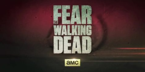Fear The Walking Dead1