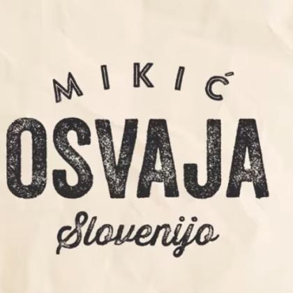 mikic-osvaja-slovenijo
