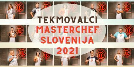 Tekmovalci Masterchef Slovenija 2021
