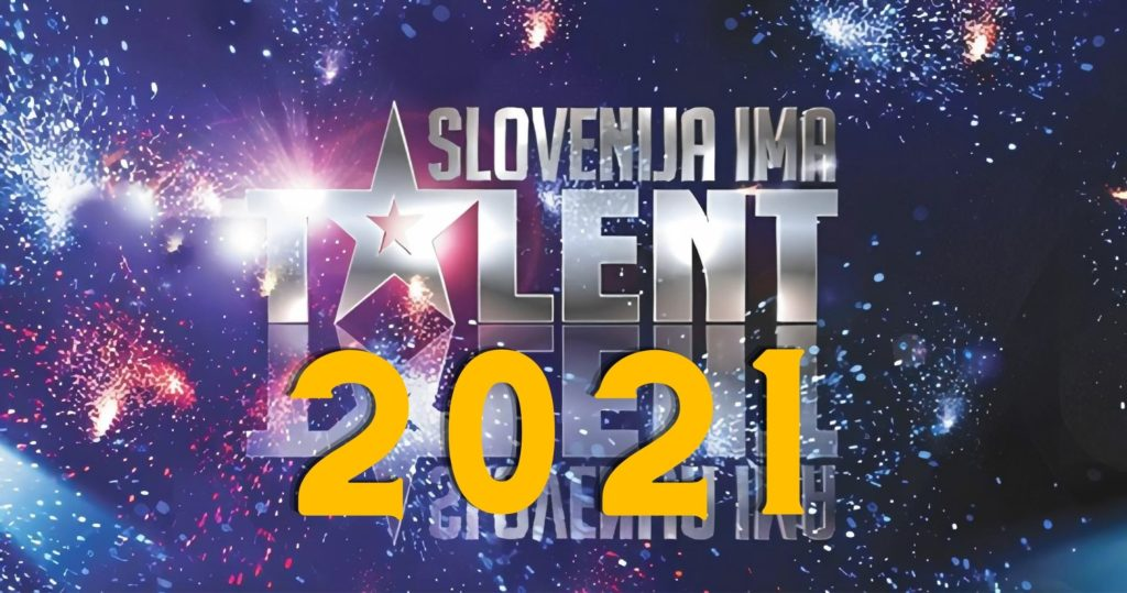 Slovenija ima talent 2021 začetek
